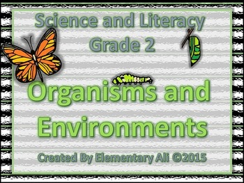 2nd Grade Science and Literacy: Organisms and Environments (STAAR & NGSS)