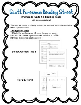 Scott Foresman Reading Street 2nd Grade (Units 1-6) Tier 2 & 3 Spelling Tests