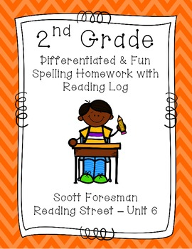 2nd Grade Scott Foresman Reading Street Homework- Unit 6- Spelling & Reading Log