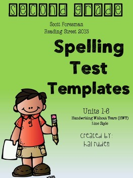 2nd Grade Scott Foresman Reading Street Spelling Test Templates (Units 1-6)