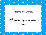2nd Grade High Frequency Words I Have Who Has
