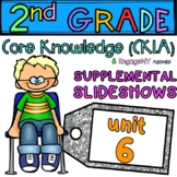 2nd Grade Skills PowerPoints, Unit 6 (ALIGNED to EngageNY CKLA) 36 Lessons