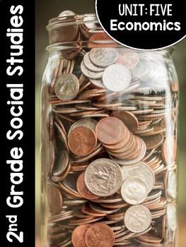 2nd Grade Social Studies Curriculum Unit Five: Economics
