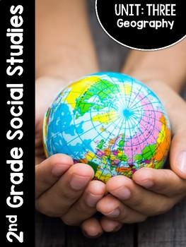 2nd Grade Social Studies Curriculum Unit Three: Geography