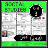 2nd Grade - Social Studies - Unit 3 - Economics, Governmen