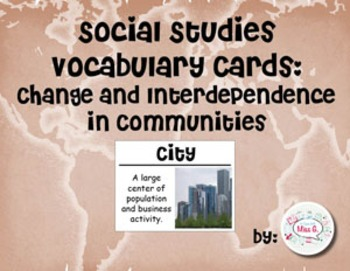 2nd Grade Social Studies Vocabulary Cards: Change and Interdependence
