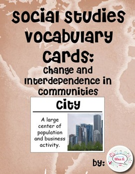 2nd Grade Social Studies Vocabulary Cards: Change and Interdependence (Large)