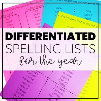 2nd Grade Spelling: Differentiated Lists for the ENTIRE year