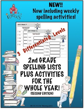 2nd Grade Spelling Lists PLUS Activities For the Whole Year!  (Differentiated!)