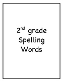 2nd Grade Spelling Words- Reach for Reading