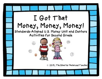 I Got That Money! 2nd Grade Stations & Craftivity