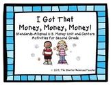 I Got That Money! 2nd Grade Stations & Craftivity