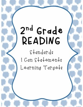 2nd Grade Standards, I cans, and Learning Targets