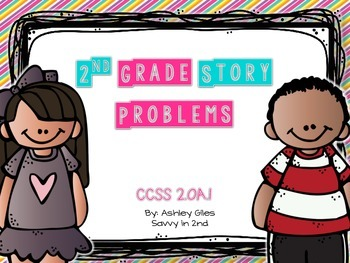 2nd Grade Story Problems   Common Core 2.OA.1