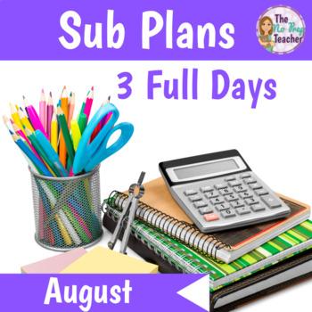 2nd Grade Sub Plans August 3 Full Days