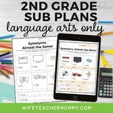 2nd Grade ELA Sub Plans- Reading, Writing, and Language Arts Only