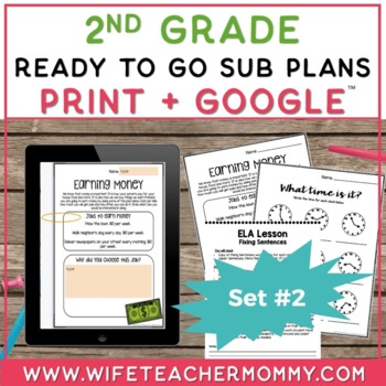 Sub Plans 2nd Grade Ready To Go for Substitute. DAY #2. No Prep. One full day.