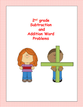 2nd Grade Subtracting & Addition Word Problems