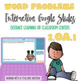 2nd Grade Summer Word Problem 2.OA.1 Google Slides Google