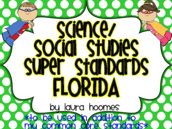 2nd Grade Super Standards- FLORIDA Science/Social Studies