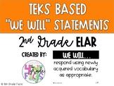 2nd Grade TEKS Based We Will Statements- ELAR