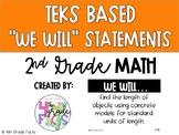 2nd Grade TEKS Based We Will Statements- Math
