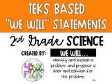2nd Grade TEKS Based We Will Statements- Science
