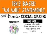 2nd Grade TEKS Based We Will Statements- Social Studies