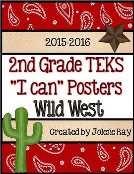 """2nd Grade TEKS """"I Can"""" Statement Poster Bundle: Wild West"""