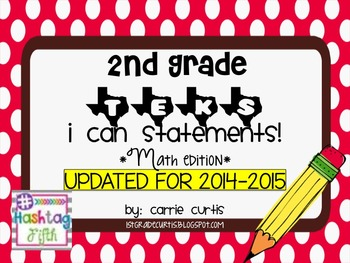 "2nd Grade TEKS ""I Can"" Statements: Math Edition"