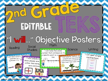 "2nd Grade EDITABLE TEKS ""I WILL"" posters-All Objectives"