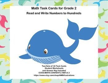 2nd Grade-Task Cards-Read and Write Numbers to Hundreds CCSS 2.NBT.A.3
