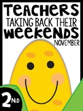 2nd Grade Teachers Taking Back Their Weekends {November Edition}