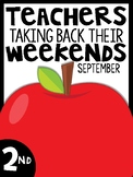2nd Grade Teachers Taking Back Their Weekends {September Edition}