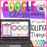 2nd Grade Telling Time for Google Classroom Distance Learning