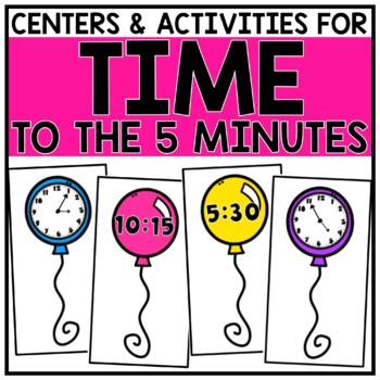2nd Grade Telling Time to the Nearest 5 Minutes Centers for 2.MD.7