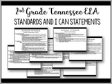 2nd Grade Tennessee ELA Standards and I Can Statements