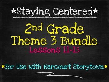 2nd Grade  Theme 3 Bundle - Harcourt Storytown Lessons 11-15