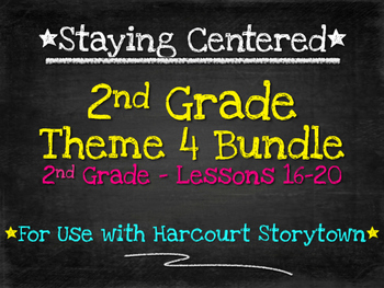 2nd Grade Theme 4 Bundle Harcourt Storytown Lessons 16-20