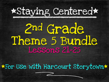 2nd Grade Theme 5 Bundle Harcourt Storytown Lessons 21-25