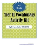2nd Grade Tier 2 Vocabulary Kit