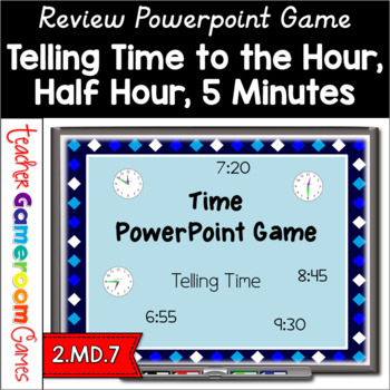 2nd Grade Time Powerpoint Game - 2.MD.3