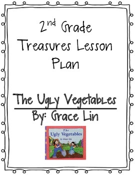 """2nd Grade Treasures Lesson Plan """"The Ugly Vegetables"""""""