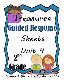 2nd Grade Treasures Program Guided Reading Response Sheets (Unit 4)