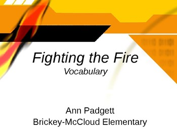 2nd Grade Treasures Vocabulary Powerpoint for Fighting the Fire