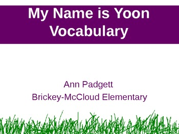 2nd Grade Treasures Vocabulary Powerpoint for My Name is Yoon
