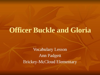 2nd Grade Treasures Vocabulary Powerpoint for Officer Buckle & Gloria