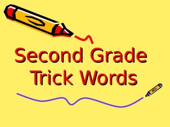 2nd Grade Trick Words