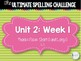 2nd Grade Ultimate Spelling Challenge Center Activity: Reading Wonders UNIT 2