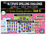 2nd Grade Ultimate Spelling Challenge Word Work Center: Reading Wonders UNIT 5